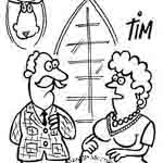 Tim Harries  Gag Cartoon Cartoon Example